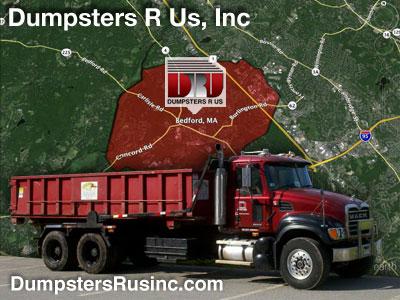 Dumpster rental in Bedford, MA. Dumpsters R Us, Inc dumpster rentals