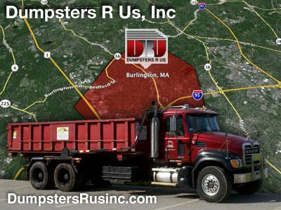 Dumpster rental in Burlington, MA. Dumpsters R Us, Inc dumpster rentals