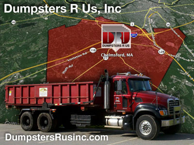 Dumpster rental & delivery to Chelmsford, MA by Dumpsters R Us, Inc