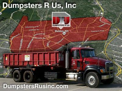 Dumpster rental in Malden, MA. Dumpsters R Us, Inc dumpster rentals