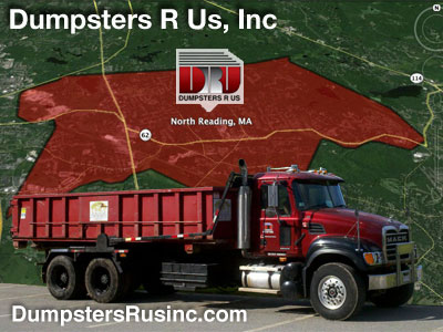 Dumpster rental in North Reading, MA. Dumpsters R Us, Inc dumpster rentals