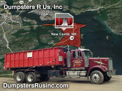 Dumpster Rental New Castle, NH by Dumpsters R Us, Inc